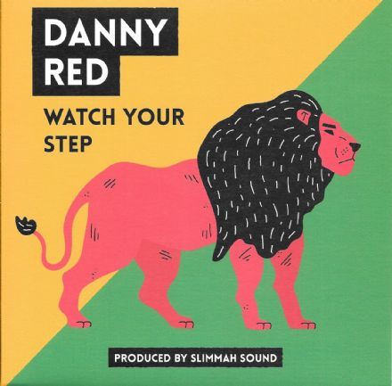 Danny Red - Watch Your Step / Slimmah Sound - Dub Alert (Roots Tribe) 7""